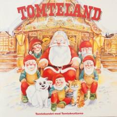 Tomteland - Tomtebandet med Tomteknattarna, Michael B. Tretow