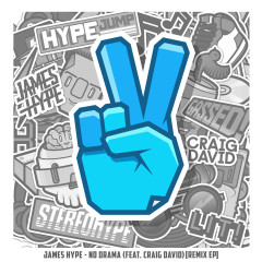 No Drama (feat. Craig David) [Remix EP] - James Hype, Craig David