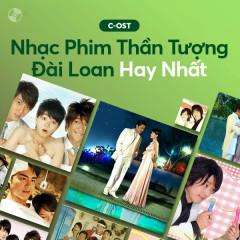 Nhạc Phim Thần Tượng Đài Loan Hay Nhất - Various Artists
