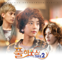 Full House Take 2 (Original Television Soundtrack, Pt. 2) - Monday Kiz, T.A.P, A-Treez
