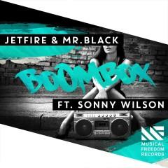 BoomBox (feat. Sonny Wilson) - Jetfire, Mr.Black, Sonny Wilson