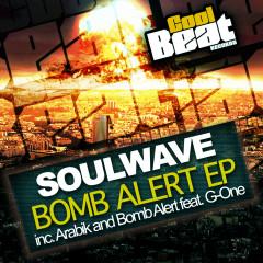 Bomb Alert EP - Soulwave