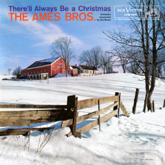 There'll Always Be a Christmas (Expanded Mono Edition) - The Ames Brothers