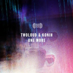 One More - Twoloud, Konih