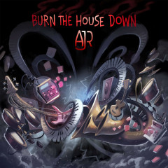 Burn The House Down (Single)