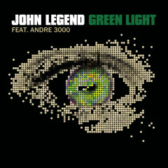 Green Light - John Legend, André 3000