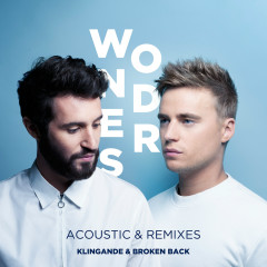 Wonders (Acoustic & Remixes) - Klingande, Broken Back