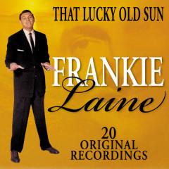 That Lucky Old Sun - Frankie Laine