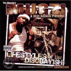 Young Mugzi Presents.... Lifestyles Of The Disobayish