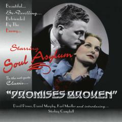 Promises Broken EP - Soul Asylum