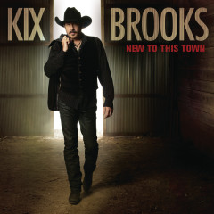 New To This Town - Kix Brooks