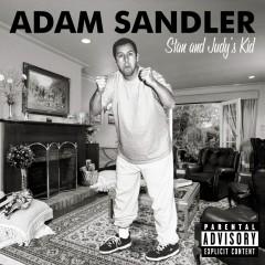 Stan And Judy's Kid - Adam Sandler