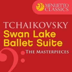The Masterpieces - Tchaikovsky: Swan Lake, Ballet Suite, Op. 20a - Belgrade Philharmonic Orchestra, Igor Markevitch