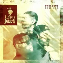 Prologue (Remixes) - Life Of Dillon