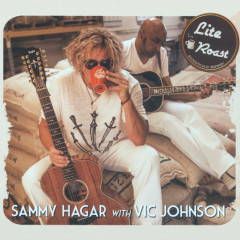 Lite Roast - Sammy Hagar, Vic Johnson
