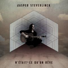 N'était-ce qu'un rêve - Jasper Steverlinck