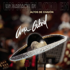 Un Mariachi En Altos De Chavón - Ana Gabriel