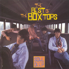 Best Of...Soul Deep - The Box Tops