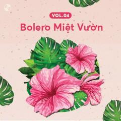 Bolero Miệt Vườn Vol 4