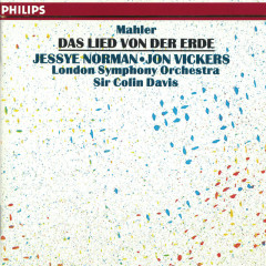 Mahler: Das Lied von der Erde - Jessye Norman, Jon Vickers, London Symphony Orchestra, Sir Colin Davis
