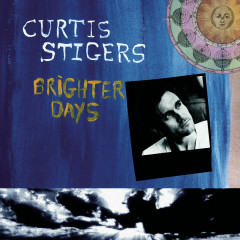 Brighter Days - Curtis Stigers