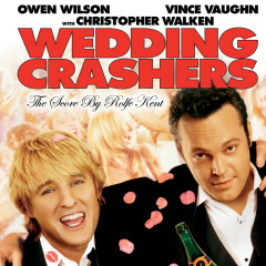 Wedding Crashers (The Score) - Rolfe Kent