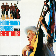 Hootenanny Singers sjunger Evert Taube - Hootenanny Singers