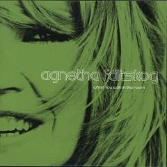 When You Walk In The Room - Agnetha Fältskog
