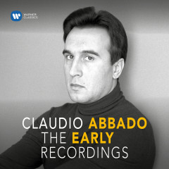 The Early Recordings - Claudio Abbado