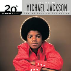 20th Century Masters: The Millennium Collection: Best of Michael Jackson - Michael Jackson