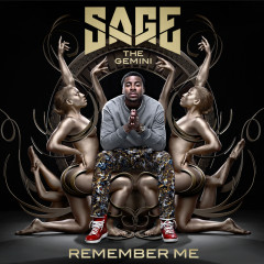 Remember Me - Sage The Gemini