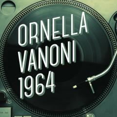 Ornella Vanoni 1964 - Ornella Vanoni