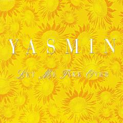 Let Me Take Over - Yasmin