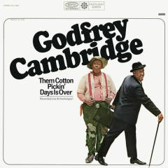 Them Cotton Pickin' Days Is Over (Live) - Godfrey Cambridge