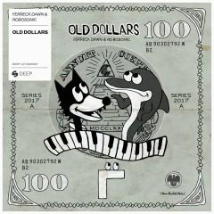 Old Dollars - Ferreck Dawn, Robosonic