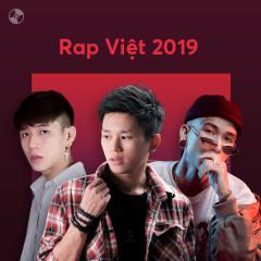 Nhạc Rap Việt Nổi Bật 2019
