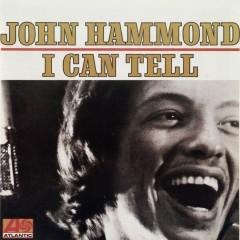 I Can Tell - John Hammond