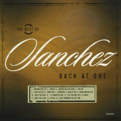 Back At One/The Best Of Sanchez - Sanchez