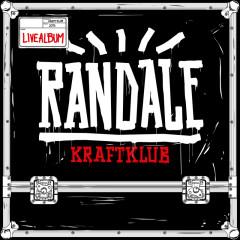 Randale (Live) - Kraftklub