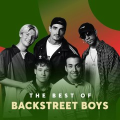 Những Bài Hát Hay Nhất Của Backstreet Boys