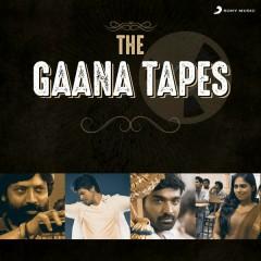 The Gaana Tapes
