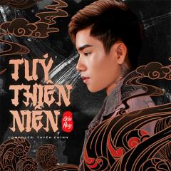 Túy Thiên Niên (Single)
