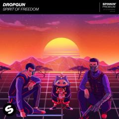 Spirit Of Freedom (Single) - Dropgun