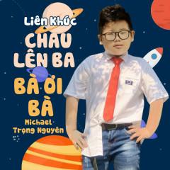 Liên Khúc Cháu Lên Ba - Bà Ơi Bà (Single)
