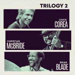 Trilogy 2 (Live) - Chick Corea, Christian McBride, Brian Blade