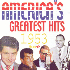 America's Greatest Hits Volume 4 1953 - Various Artists