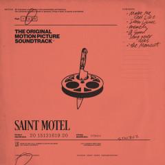 The Original Motion Picture Soundtrack: Pt. 2 - Saint Motel