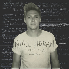 This Town (Remixes) - Niall Horan