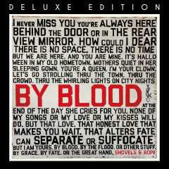 By Blood (Deluxe Edition) - Shovels & Rope