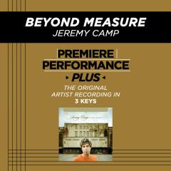 Premiere Performance Plus: Beyond Measure - Jeremy Camp